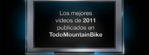 Recopilación de los mejores vídeos de Mountain Bike publicados en 2011