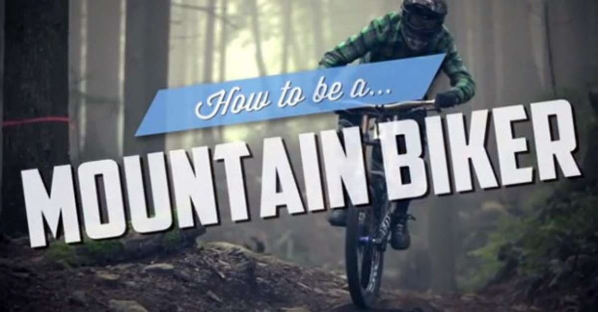 Video: Una divertida explicación visual acerca de cómo ser un Mountain Biker