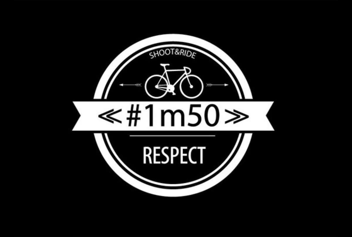1m50 Respeto al ciclista... ¡Lo conseguiremos!