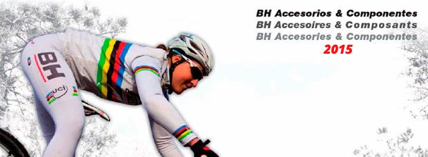 Catálogo de BH 2015. Toda la gama de componentes y accesorios de BH para la temporada 2015