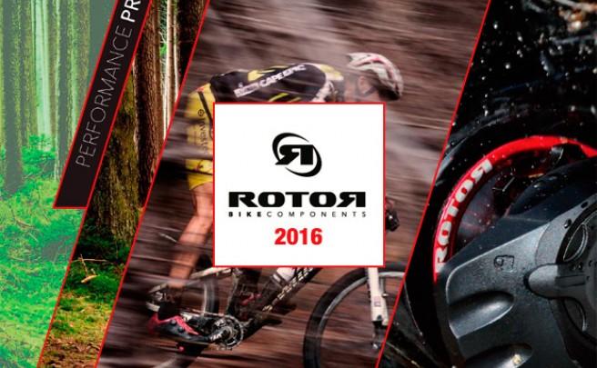 Catálogo de Rotor 2016. Toda la gama de productos Rotor para la temporada 2016