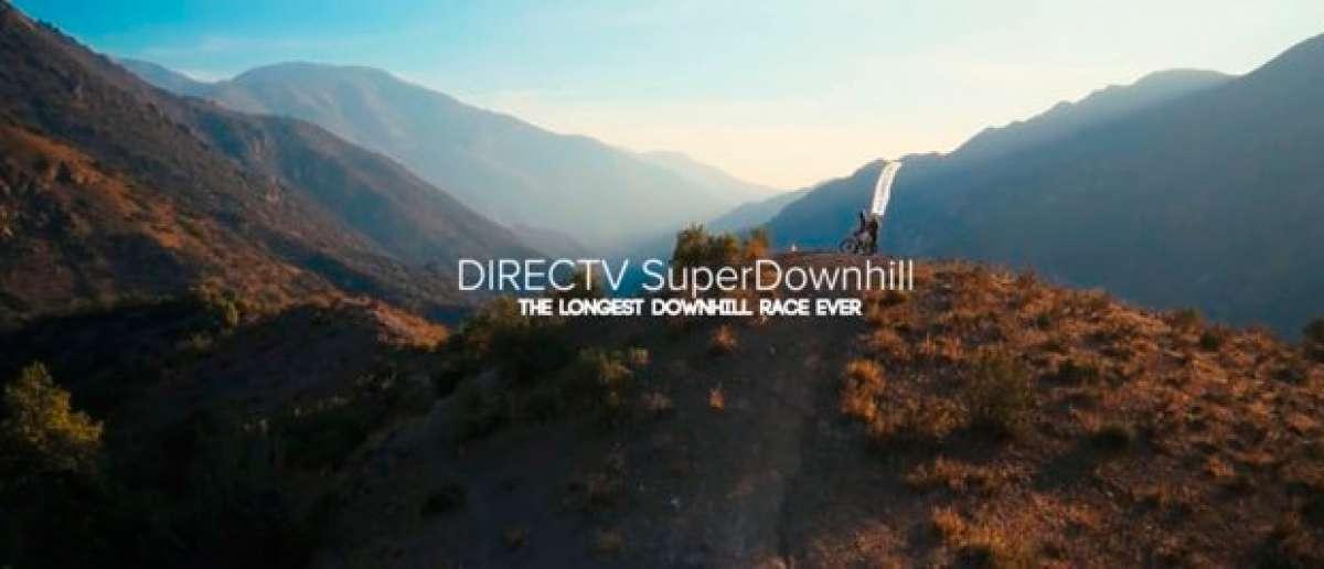 DIRECTV Super Downhill 2015, la carrera de DH más larga del mundo