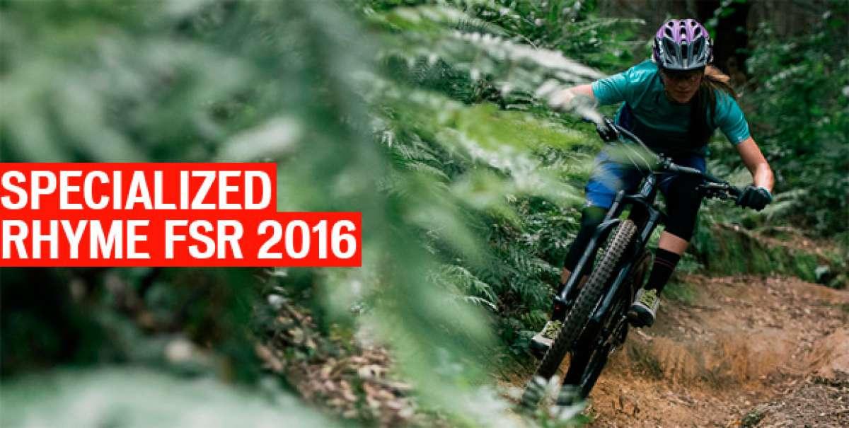 """Specialized Rhyme FSR 2016, la nueva """"Trail"""" específica para mujeres ciclistas"""