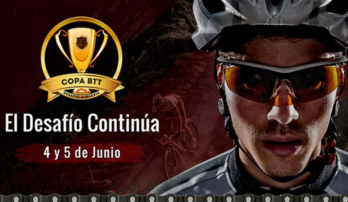 III Edición Copa BTT Desafío Albacete, La Mancha como nunca la hubieras imaginado