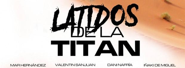 'Latidos de la Titán', un emotivo documental sobre las historias de superación vividas en la Gaes Titan Desert by Garmin 2016