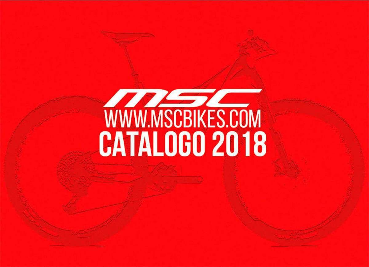 Catálogo de MSC Bikes 2018. Toda la gama de bicicletas MSC Bikes para la temporada 2018